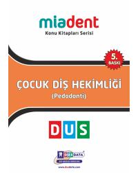 DUS MİADENT KONU ( 5.Baskı ) PEDODONTİ