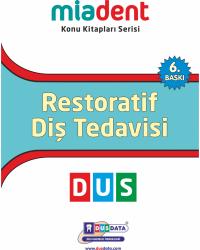 DUS MİADENT KONU ( 6.Baskı ) RESTORATİF DİŞ