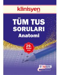 TÜM TUS SORULARI - Anatomi ( 29.Baskı )